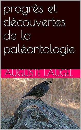 progrès et découvertes de la paléontologie par Auguste Laugel