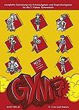 GYM 7. Komplette Sammlung von Schulaufgaben und Stegreifaufgaben für die 7. Klasse des achtjährigen Gymnasiums. Mit integriertem Aufgabenteil und separatem Lösungsheft -