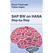SAP BW on HANA - Step by Step (English Edition)
