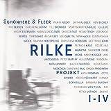 Rilke Projekt I-IV: Bis an alle Sterne/In meinem wilden Herzen/Überfließende Himmel/Weltenweiter Wandrer (Rilke Projek