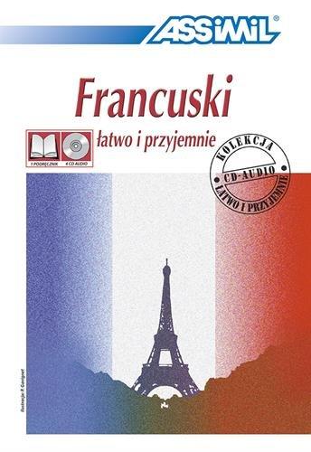 Jezyk francuski latwo i przyjemnie. Con 4 CD (Senza sforzo)