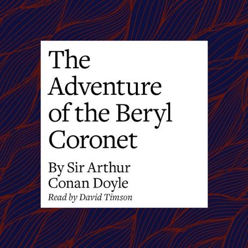 The Adventure of the Beryl Coronet  Audiolibri