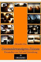 Brosabroschürla / NEUNUNDZWANZIGSTER FEBRUAR: Prosaisches zur Zeit und Entstehung Broschüre
