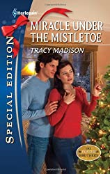 Miracle Under the Mistletoe by Tracy Madison (2011-10-18)