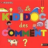 Le Kididoc des comment - Livre Pop-up - Dès 4 ans