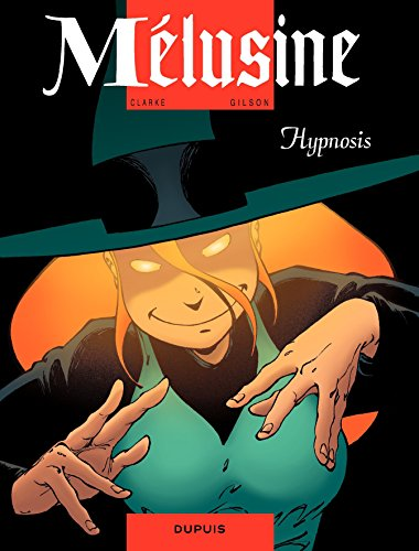 Mélusine - tome 9 - HYPNOSIS (French Edition)