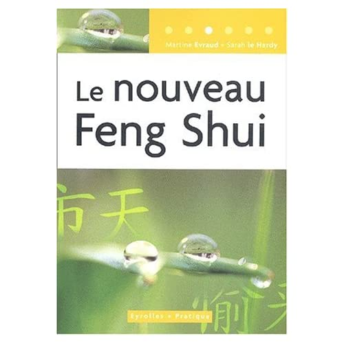 Le Nouveau Feng Shui de Martine Evraud (3 juillet 2003) Broché
