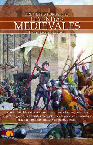 Breve historia de las leyendas medievales por David González Ruiz