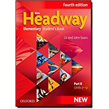 New Headway Elementary. Split Edition Student's Book B 4th Edition (New Headway Fourth Edition)