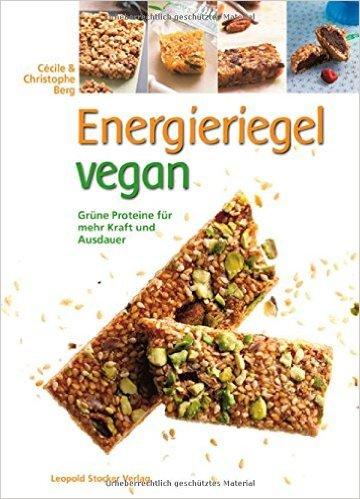 Energieriegel vegan: Grüne Proteine für mehr Kraft und Ausdauer ( 2. April 2015 )