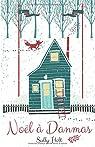 Noël à Danmas par Holt
