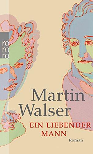 Buchseite und Rezensionen zu 'Ein liebender Mann' von Martin Walser