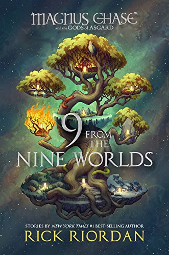 9 From the Nine Worlds (Magnus Chase and the Gods of Asgard, Band 4)