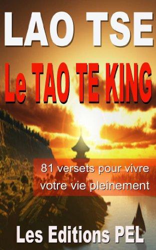 Le Tao Te King (Lao-Tse t. 1)
