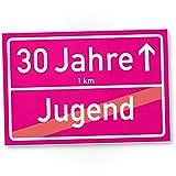 DankeDir! 30 Jahre (Jugend vorbei) rosa Ortsschild - Kunststoff Schild, Geschenk 30. Geburtstag - Überraschung 30er Geburtstagsparty - Geschenkidee runder Geburtstag Dreißigster