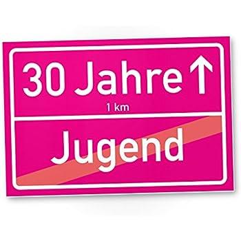 30 Jahre (Jugend vorbei) rosa Ortsschild - Schild