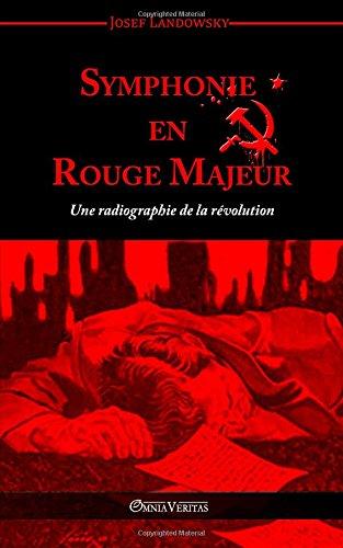 Symphonie en Rouge Majeur par Josef Landowsky
