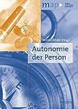 Autonomie der Person (map-mentis anthologien philosophie)