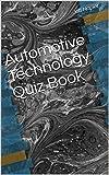 Automotive Technology Quiz Book