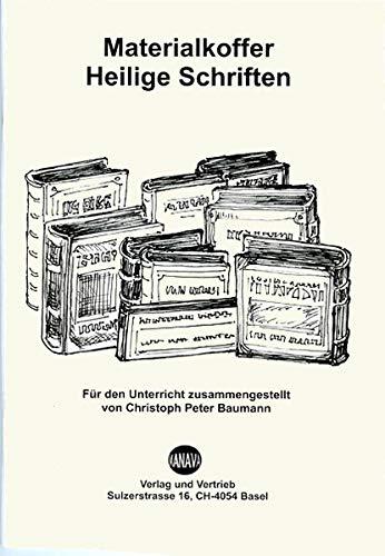Materialkoffer Heilige Schriften: Für den Unterricht zusammengestellt von Christoph Peter Baumann