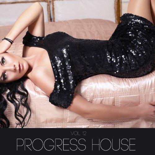Progress House, Vol. 12 [Explicit]
