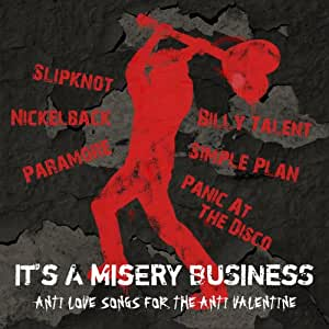 It's A Misery Business