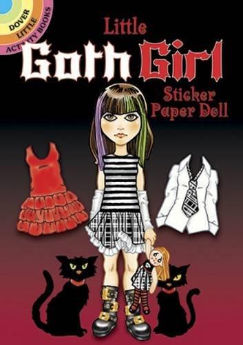 Little Goth Girl Sticker Paper Doll (Dover Little Activity Books Paper Dolls)