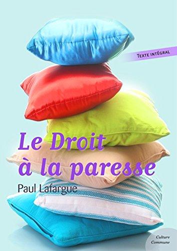 Couverture du livre Le Droit à la paresse: Paul Lafargue