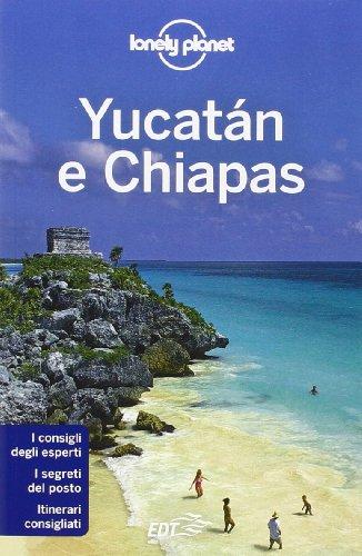 Yucatán e Chiapas