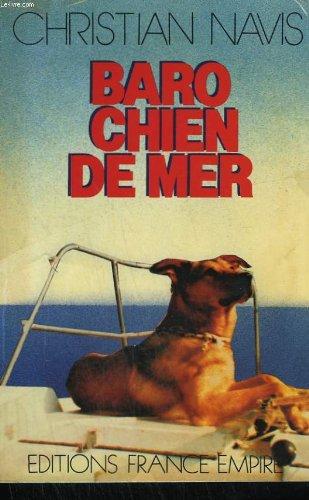 Baro, chien de mer par Christian Navis