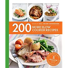 200 More Slow Cooker Recipes (Hamlyn All Color) by Sara Lewis(2016-10-04)