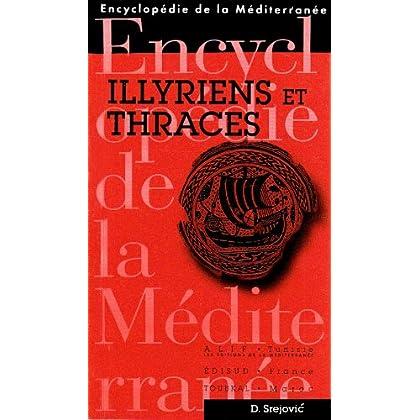 Les Illyriens et Thraces