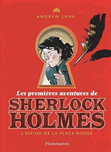 Les Premières aventures de Sherlock Holmes (3) : L'espion de la place rouge