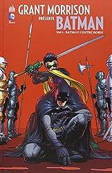 Grant Morrison présente Batman tome 6