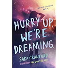 Hurry Up, We're Dreaming: An Urban Fantasy Musician Romance (The Muse Chronicles Book 2) (English Edition)