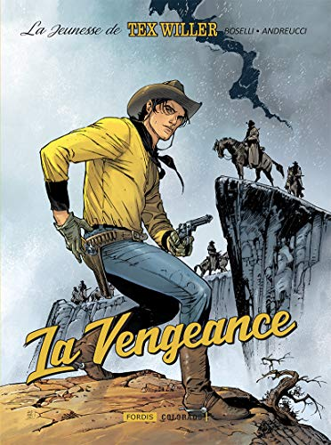 La jeunesse de Tex Willer : Tome 1, La vengeance par  (Album - Apr 4, 2019)