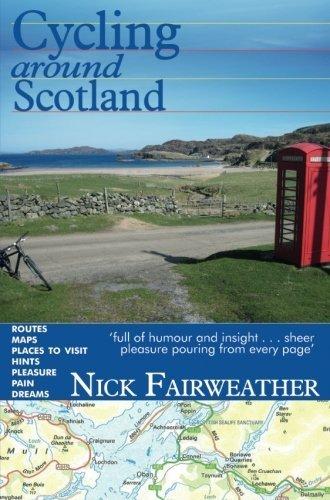 Cycling Around Scotland by Nick Fairweather (2010-08-02)
