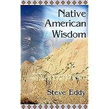 Native American Wisdom (English Edition)