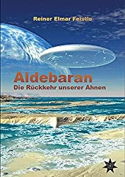 Aldebaran: Die Rückkehr unserer Ahnen