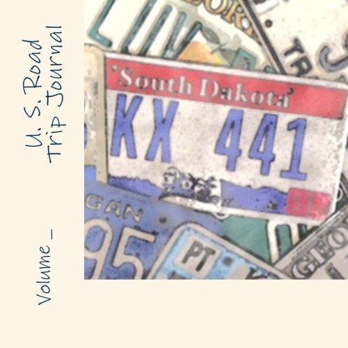 U. S. Road Trip Journal: South Dakota Cover (S M Road Trip Journals)