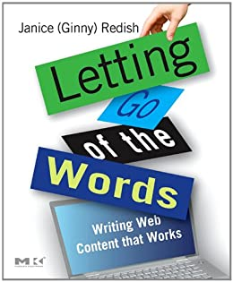 Letting Go of the Words: Writing Web Content that Works (Interactive Technologies) by [Redish, Janice (Ginny)]