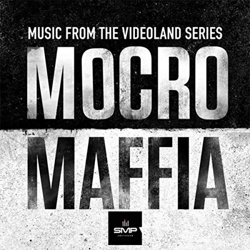 Mocromaffia (Music from the VOD Series)