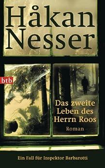 Das zweite Leben des Herrn Roos: Roman - Ein Fall für Inspektor Barbarotti (Gunnar Barbarotti 3) von [Nesser, Håkan]