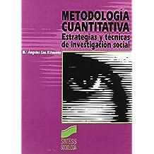 Metodología cuantitativa. Estrategias y técnicas de investigación social (Síntesis sociología)