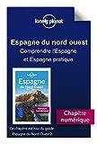 Espagne du Nord-Ouest - Comprendre l'Espagne et Espagne pratique (French Edition)
