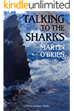 Talking To The Sharks (Jacquot Book 9)