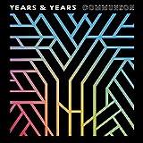 Songtexte von Years & Years - Communion