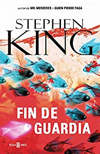 Fin de guardia par Stephen King