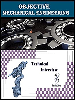 Objective Mechanical Engineering and Technical Interview ...