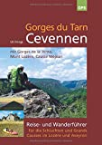Gorges du Tarn, Cevennen: Reise- und Wanderführer für die Schluchten und Grands Causses im Lozère und Aveyron - Uli Frings
